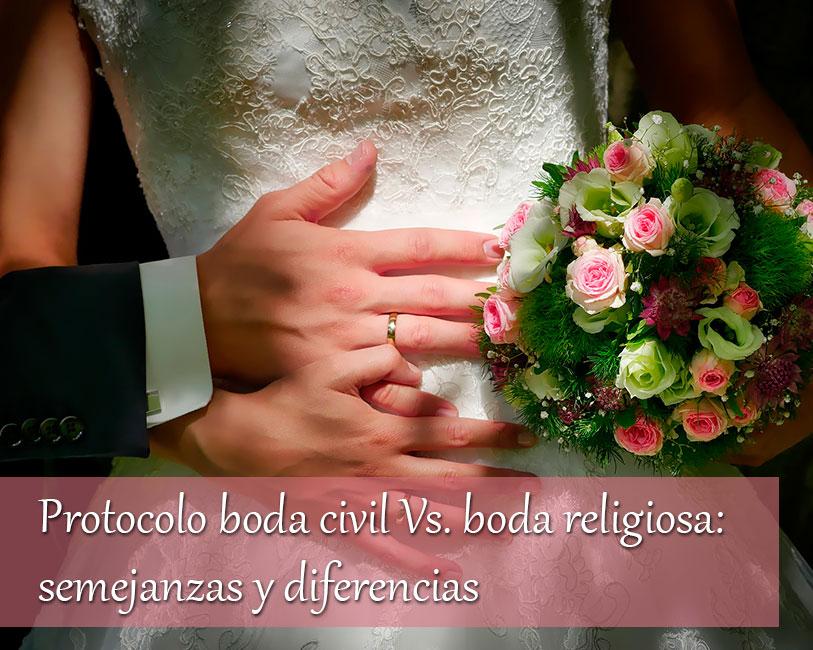 Matrimonio Catolico Protocolo : Protocolo boda civil vs boda religiosa semejanzas y diferencias